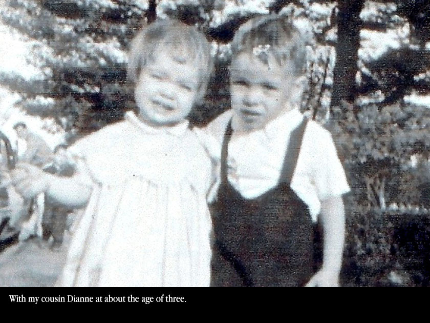 With my cousin Dianne at about the age of three.