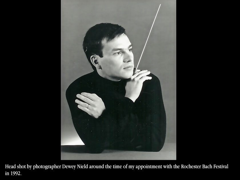 Head shot by photographer Dewey Nield around the time of my appointment with the Rochester Bach Festival in 1992.