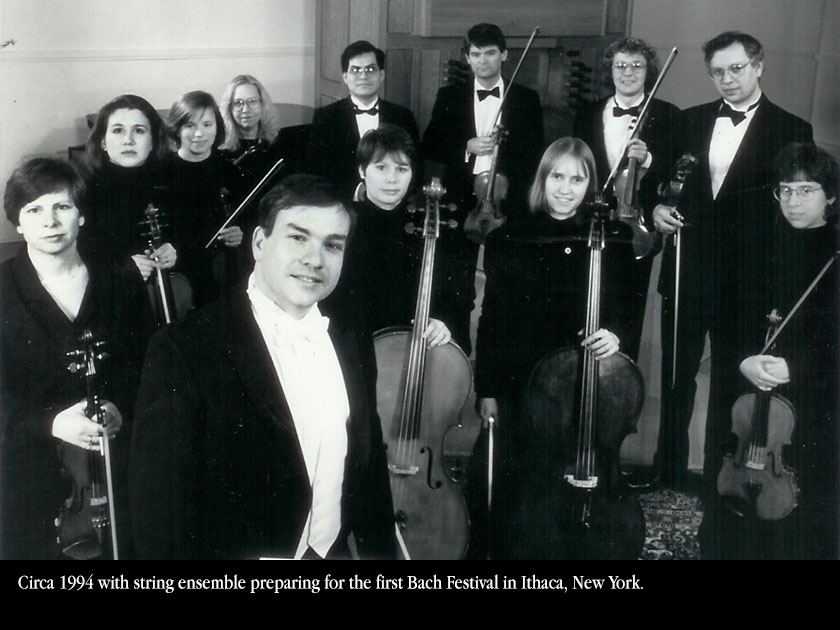 Circa 1994 with string ensemble preparing for the first Bach Festival in Ithaca, New York.